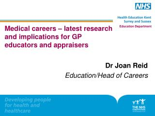 Medical careers – latest research and implications for GP educators  and appraisers