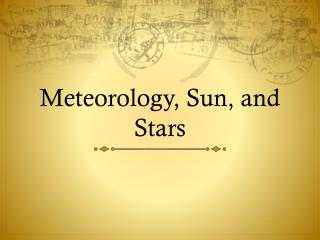 Meteorology , Sun, and Stars