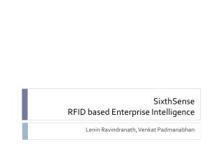 SixthSense RFID based Enterprise Intelligence
