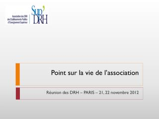 Point sur la vie de l'association