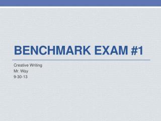 Benchmark Exam #1