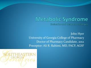 Metabolic Syndrome Evaluation and treatment strategies
