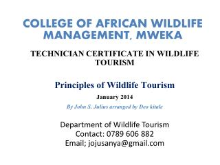 COLLEGE OF AFRICAN WILDLIFE MANAGEMENT, MWEKA
