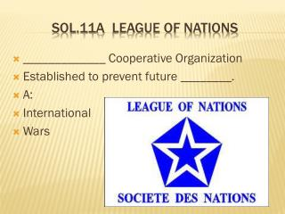Sol.11a   League  of nations