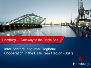 "Hamburg – ""Gateway to the Baltic Sea"""