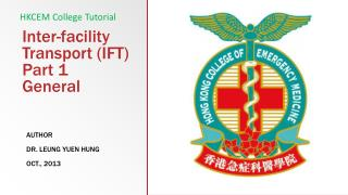 Inter-facility  Transport (IFT) Part 1 General