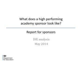 What does a high performing  academy sponsor look like? Report for sponsors