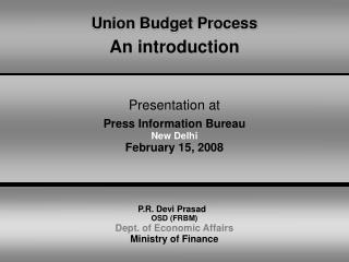 Union Budget Process  An introduction