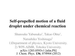 Self-propelled motion of a fluid droplet under chemical reaction