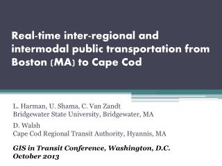 Real-time inter-regional and intermodal public transportation from Boston (MA) to Cape Cod