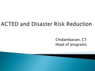 ACTED and Disaster Risk Reduction