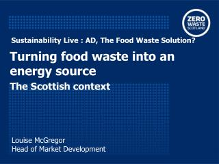 Sustainability Live : AD, The Food Waste Solution?