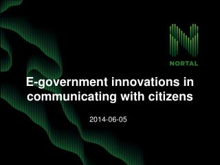 E-government innovations in  communicating  with citizens