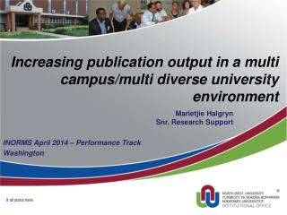 Increasing publication output in a multi campus/multi diverse university environment