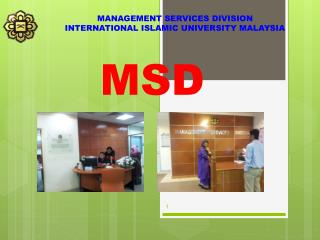 MANAGEMENT SERVICES DIVISION INTERNATIONAL ISLAMIC UNIVERSITY MALAYSIA
