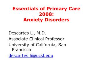 Essentials of Primary Care 2008:  Anxiety Disorders