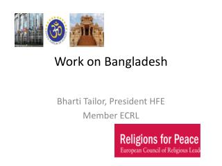 Work on Bangladesh