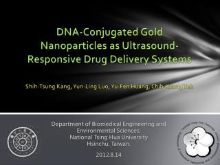 DNA-Conjugated  Gold Nanoparticles  as  Ultrasound- Responsive  Drug  Delivery Systems