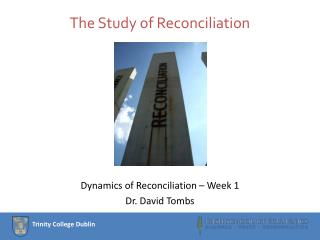 The Study of Reconciliation