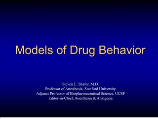 Models of Drug Behavior