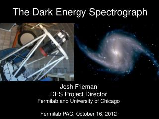 The Dark Energy Spectrograph