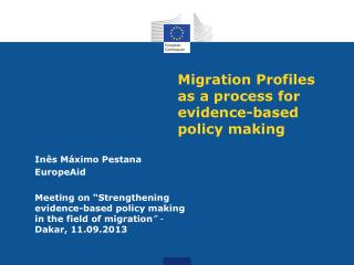 Migration Profiles  as a process for evidence-based policy making