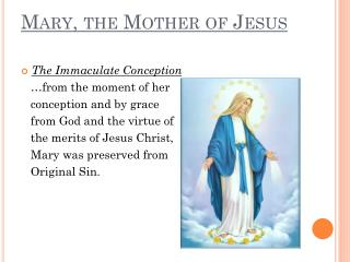Mary , the Mother of Jesus