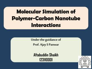 Molecular Simulation of Polymer-Carbon Nanotube Interactions