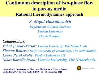 Continuum description of two-phase flow  in  porous  media  Rational  thermodynamics  approach