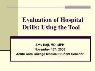 Evaluation of Hospital Drills: Using the Tool