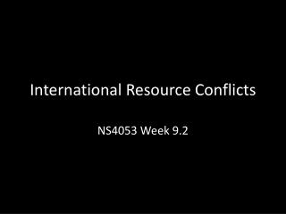 International Resource Conflicts