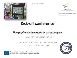 Kick-off conference Hungary-Croatia joint open-air school  program