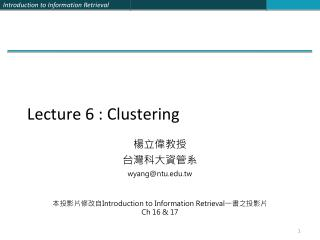 Lecture 6 : Clustering