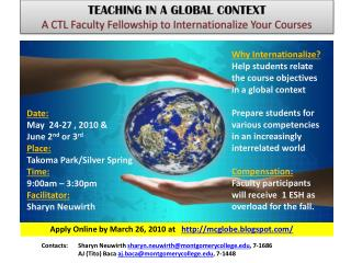 TEACHING IN A GLOBAL CONTEXT  A CTL Faculty Fellowship to Internationalize Your Courses
