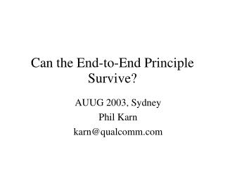 Can the End-to-End Principle Survive?