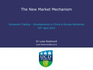 The New Market Mechanism