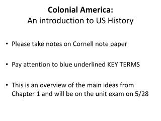 Colonial America: An introduction to US History