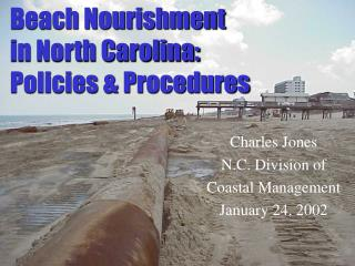 Beach Nourishment in North Carolina: Policies & Procedures
