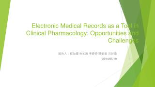 Electronic Medical Records as a Tool in Clinical Pharmacology: Opportunities and Challenges