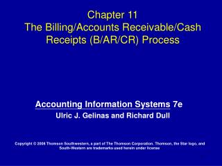 Chapter 11  The Billing/Accounts Receivable/Cash Receipts (B/AR/CR) Process