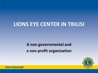 LIONS EYE CENTER IN TBILISI