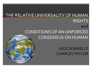 "<<Different sense of ""universal"" human rights.>> Universal Relative Relative universality"