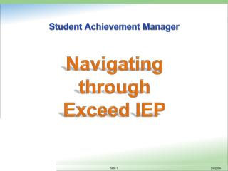 Navigating through Exceed IEP