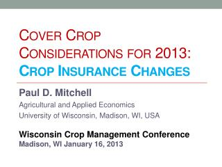 Cover Crop Considerations for 2013:  Crop Insurance Changes