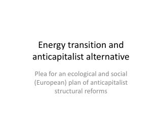 Energy transition and anticapitalist alternative