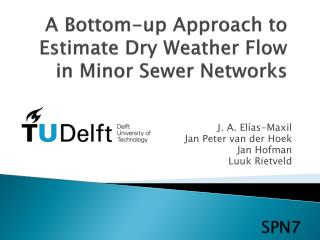 A Bottom-up Approach to Estimate Dry Weather Flow in Minor Sewer Networks