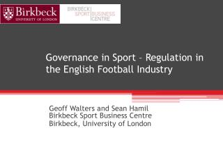 Governance in Sport – Regulation in the English Football Industry