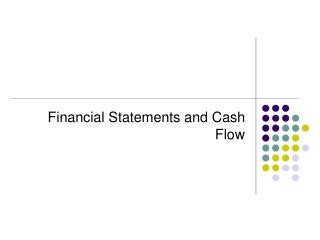 Financial Statements and Cash Flow