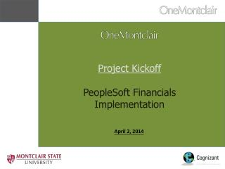 Project Kickoff  PeopleSoft Financials Implementation