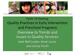 Pacific TA Meeting: Quality Practices in Early Intervention and Preschool Programs